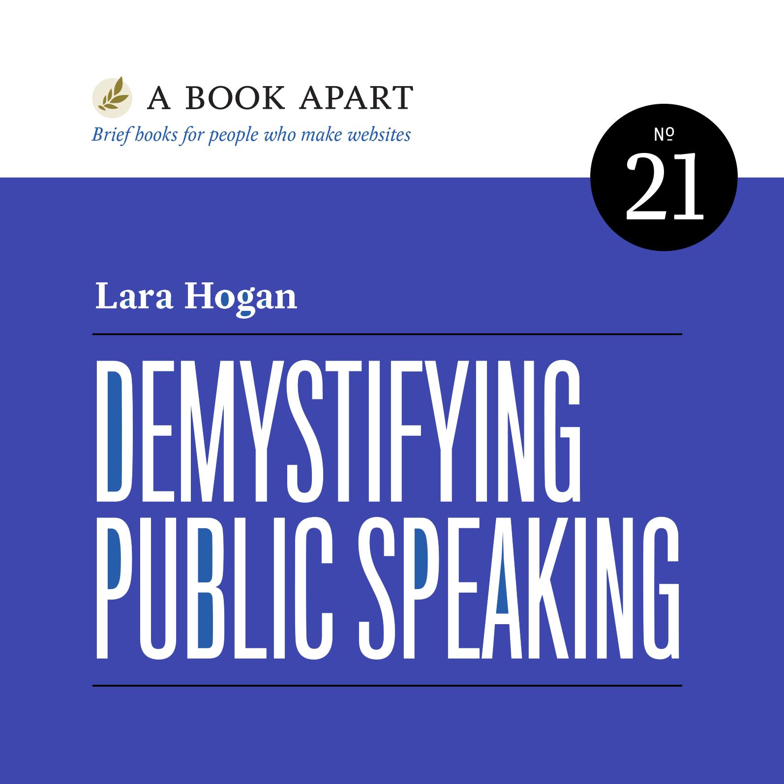 Demystifying Public Speaking by Lara Callender Hogan